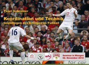 Peter Schreiner: Koordination Grundlage des Erfolges im Fussball